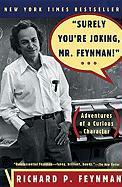 Feynman, R: Surely You're Joking, Mr. Feynman