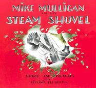 Mike Mulligan and His Steam Shovel Virginia Lee Burton Author