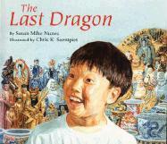 The Last Dragon - Nunes, Susan Miho