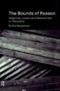 The Bounds of Reason: Habermas, Lyotard and Melanie Klein on Rationality Emilia Steuerman Author