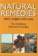 Natural Remedies: Their Origins and Uses - Sandberg; Sandberg, Finn; Corrigan, Desmond