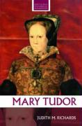 Mary Tudor (Routledge Historical Biographies)