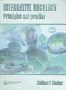 Integrative Oncology: Principles and Practice