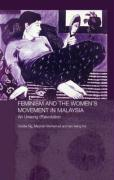 Feminism and the Women's Movement in Malaysia: An Unsung (R)evolution - Ng, Cecilia; Mohamad, Maznah; Hui, Tan Beng