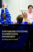 Surviving and Succeeding in Senior School Management: Getting in and Getting on - Blum, Paul