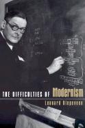 The Difficulties of Modernism - Diepeveen, Leonard