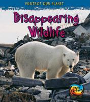 Disappearing Wildlife - Royston, Angela