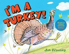 I'm a Turkey! - Arnosky, Jim