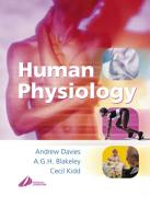 Human Physiology - Davies, Andrew; Blakeley, Asa G. H.; Kidd, Cecil