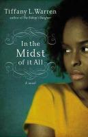 In the Midst of It All - Warren, Tiffany L.