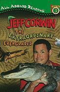 The Extraordinary Everglades - Corwin, Jeff