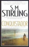 Conquistador - Stirling, S. M.