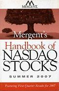Mergent's Handbook of NASDAQ Stocks: Summer 2007 - Mergent Inc