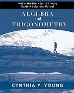 Algebra and Trigonometry Student Solutions Manual - Young, Cynthia Y.; McKibben, Mark A.
