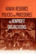 Human Resource Policies and Procedures for Nonprofit Organizations - Barbeito, Carol L.; Barbeito