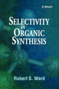 Selectivity in Organic Synthesis - Ward, Robert S.; Ward