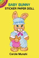 Baby Bunny Sticker Paper Doll - Munshi, Carole