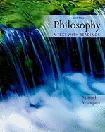 Philosophy: A Text with Readings - Velasquez, Manuel