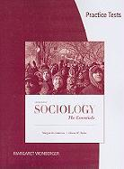 Practice Tests for Sociology: The Essentials - Andersen, Margaret L.; Taylor, Howard F.