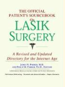 The Official Patient's Sourcebook on Lasik Surgery: A Revised and Updated Directory for the Internet Age