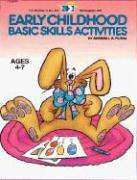 Early Childhood Basic Skills Activities - Flora, Sherrill B.