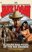 Slocum and Pearl of the Rio Grande - Logan, Jake