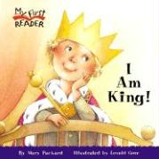 I Am King! - Packard, Mary