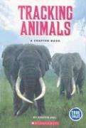 Tracking Animals: A Chapter Book - Hall, Kirsten
