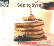 Sap to Syrup: Early Intervention Level 8 - Snyder, Inez
