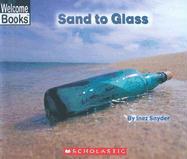 Sand to Glass - Snyder, Inez