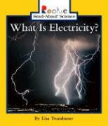 What Is Electricity? - Trumbauer, Lisa