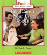 Take Care of Your Eyes - Curry, Don L.