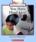 You Have Head Lice! - Derkazarian, Susan