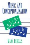 Music and Conceptualization - Mark Debellis, Debellis; Debellis, Mark