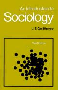 An Introduction to Sociology - Goldthorpe, J. E.