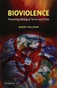 Bioviolence: Preventing Biological Terror and Crime - Kellman, Barry
