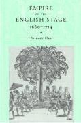Empire on the English Stage 1660-1714 - Orr, Bridget