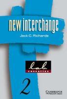 New Interchange 2 Lab Cassettes: English for International Communication - Richards, Jack C.