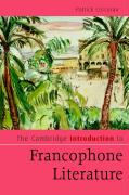 The Cambridge Introduction to Francophone Literature - Corcoran, Patrick