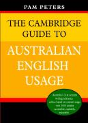The Cambridge Guide to Australian English Usage - Peters, Pam