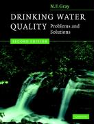 Drinking Water Quality: Problems and Solutions - Gray, N. F.