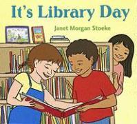 It's Library Day - Stoeke, Janet Morgan