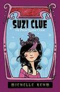 Suzi Clue: The Prom Queen Curse - Kehm, Michelle