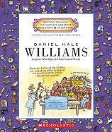 Daniel Hale Williams: Surgeon Who Opened Hearts and Minds - Venezia, Mike