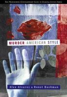 Murder American Style - Alvarez, Alex; Bachman, Ronet; Bachman, Ronet