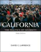 California: The Politics of Diversity [With Infotrac] - Lawrence, David G.