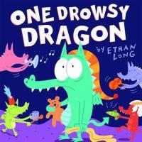 One Drowsy Dragon - Long, Ethan