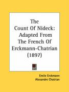 The Count of Nideck: Adapted from the French of Erckmann-Chatrian (1897) - Erckmann, Emile; Chatrian, Alexandre