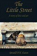 The Little Street - Eaton, Donald
