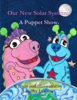 Our New Solar System - Lawson, Jennifer